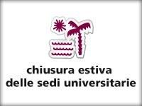 Chiusura estiva sedi universitarie