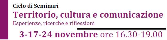 Ciclo di Seminari Territorio, cultura e comunicazione