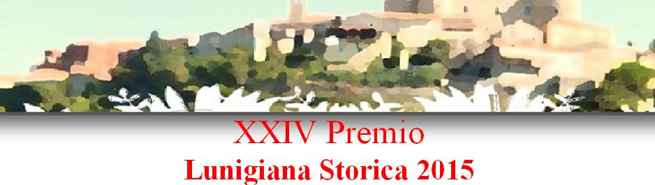 scade 31.03.16 XXIV Premio Lunigiana Storica 2015