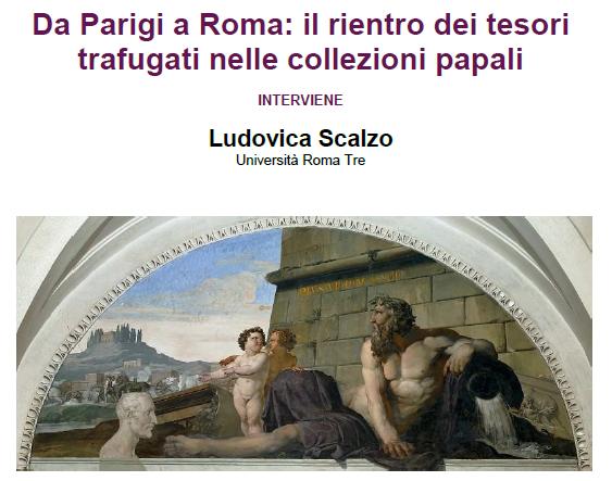 """Seminario: """"Da Parigi a Roma: il rientro dei tesori trafugati nelle collezioni papali"""""""