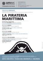 Terzo incontro ciclo di seminari sulla Pirateria marittima